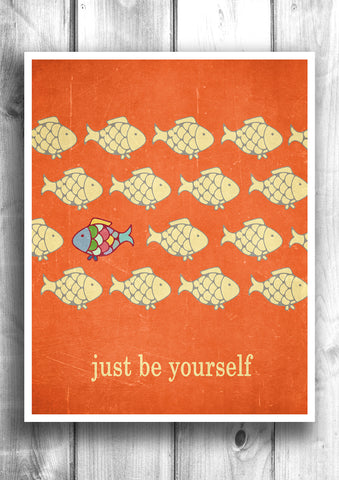 Be Yourself - Fine art letterpress poster