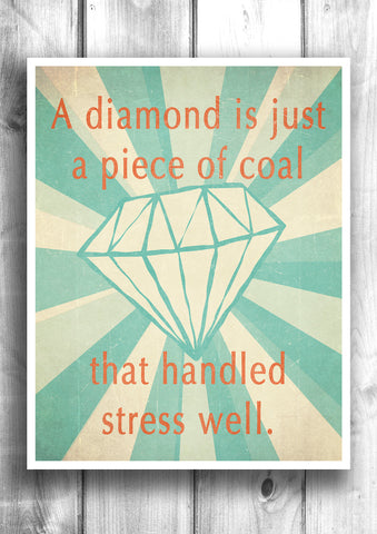 Your a diamond - Fine art letterpress poster