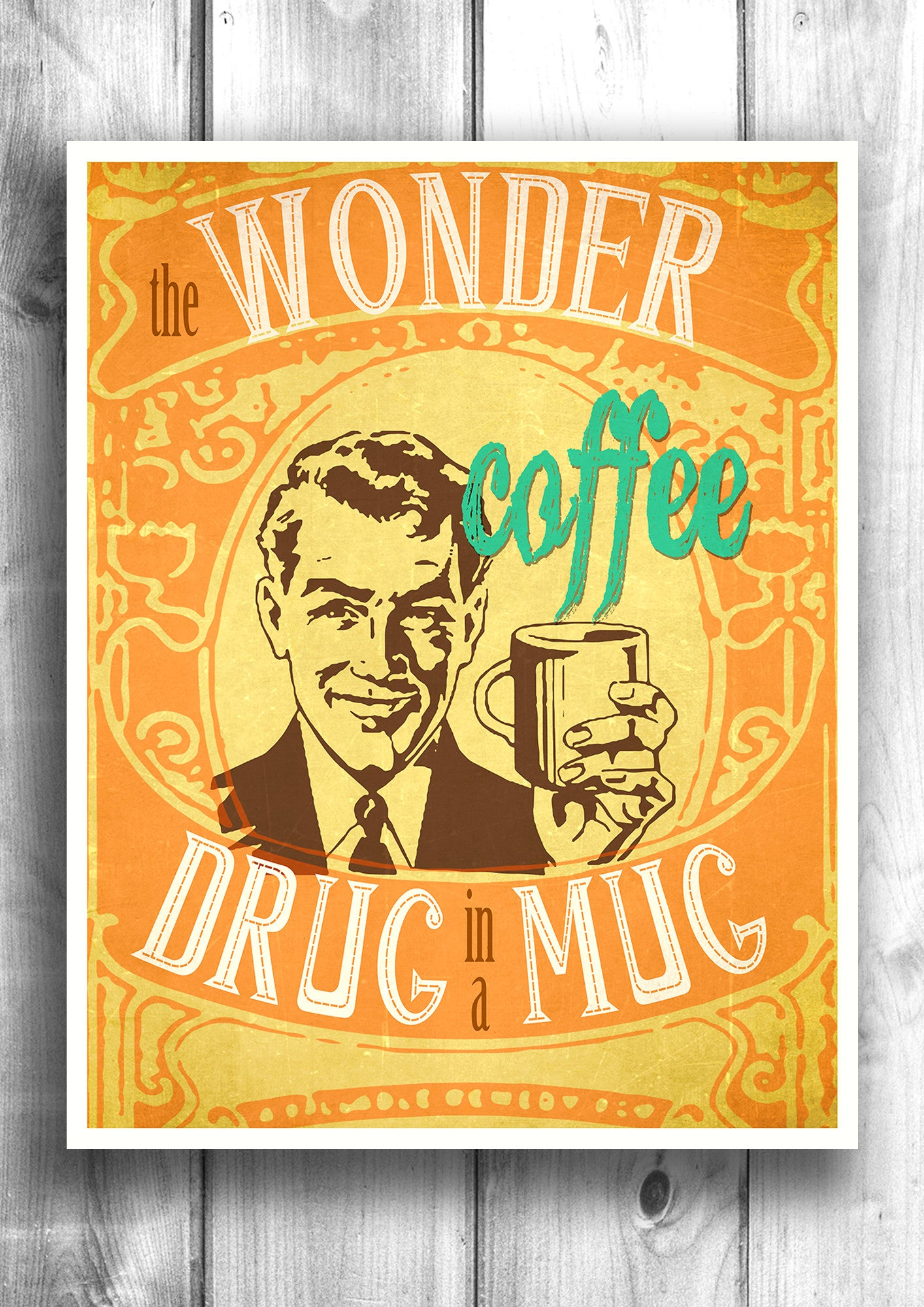 Coffee - The drug in a mug - Fine art letterpress poster - Kitchen decor