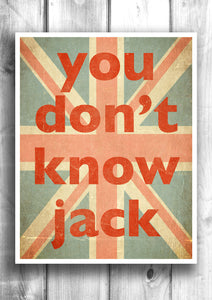You don't know jack - Fine art letterpress poster