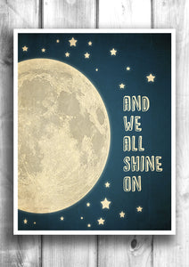 We all shine on - Fine art letterpress poster