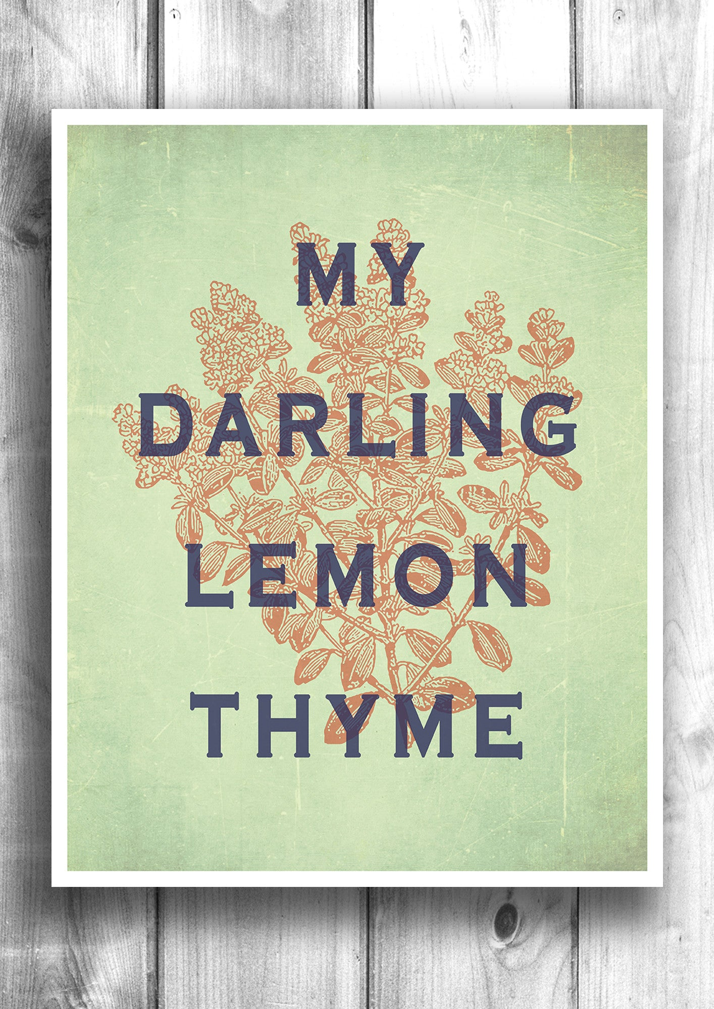 My Darling Lemon Thyme - Fine art letterpress poster - Typographic print