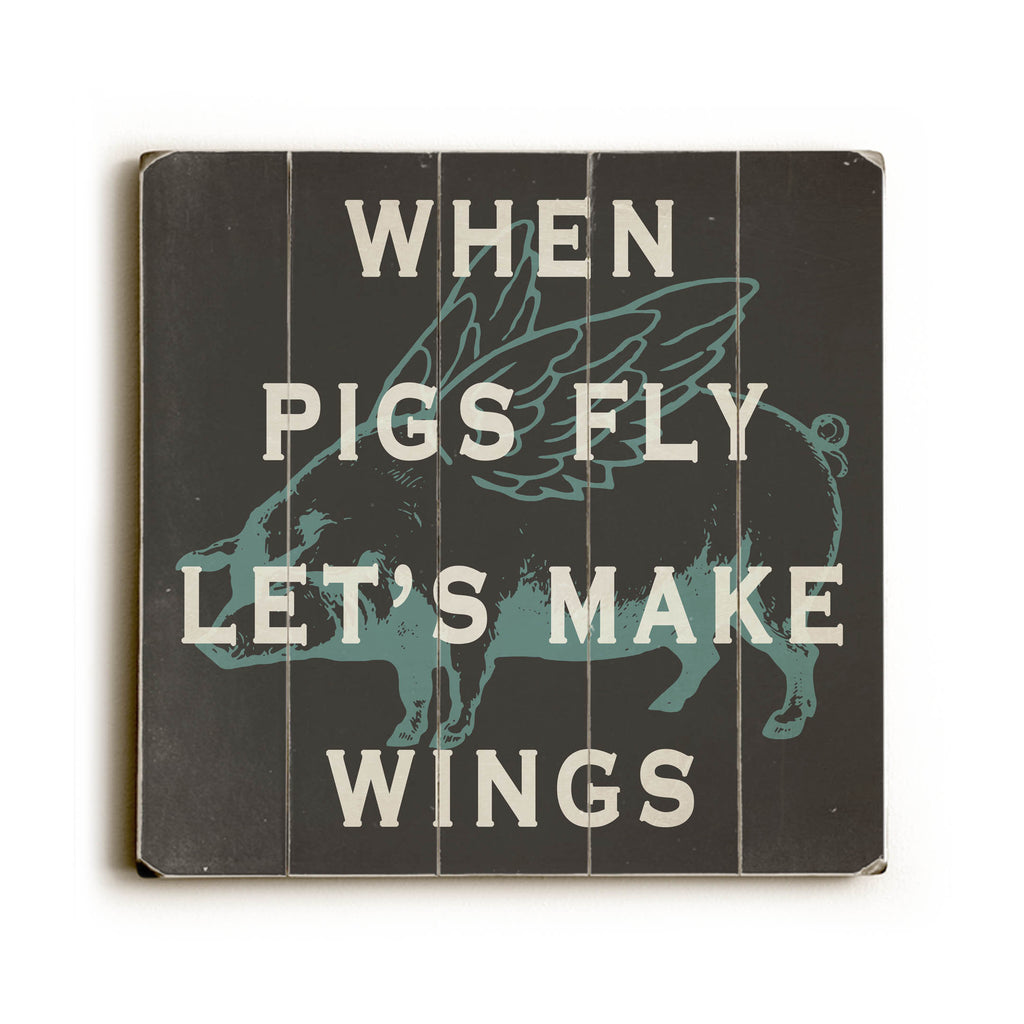 When pigs fly, Wooden Sign, Kitchen Decor, Kitchen Art, Cooking Sign, Vintage Sign, Wall Art, Distressed Wood Sign, Cooking Art