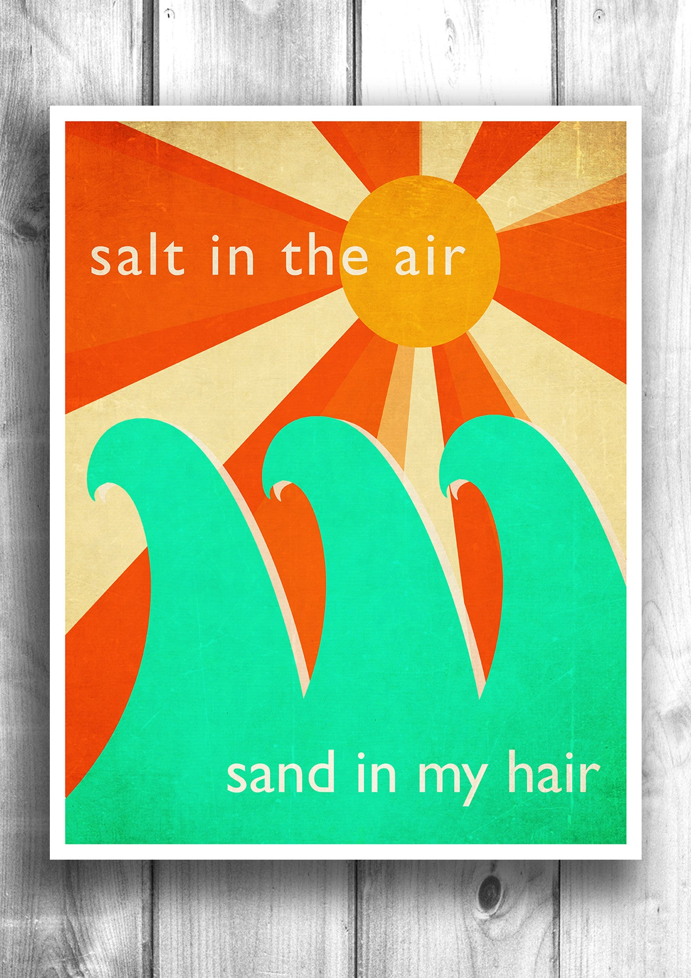Salt in the Air - Sand in my hair - Summer Time fine art letterpress poster - Beach decor