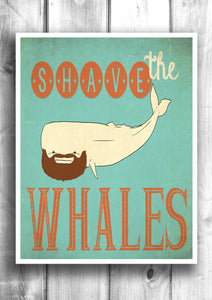 Shave The Whales - Fine art letterpress poster