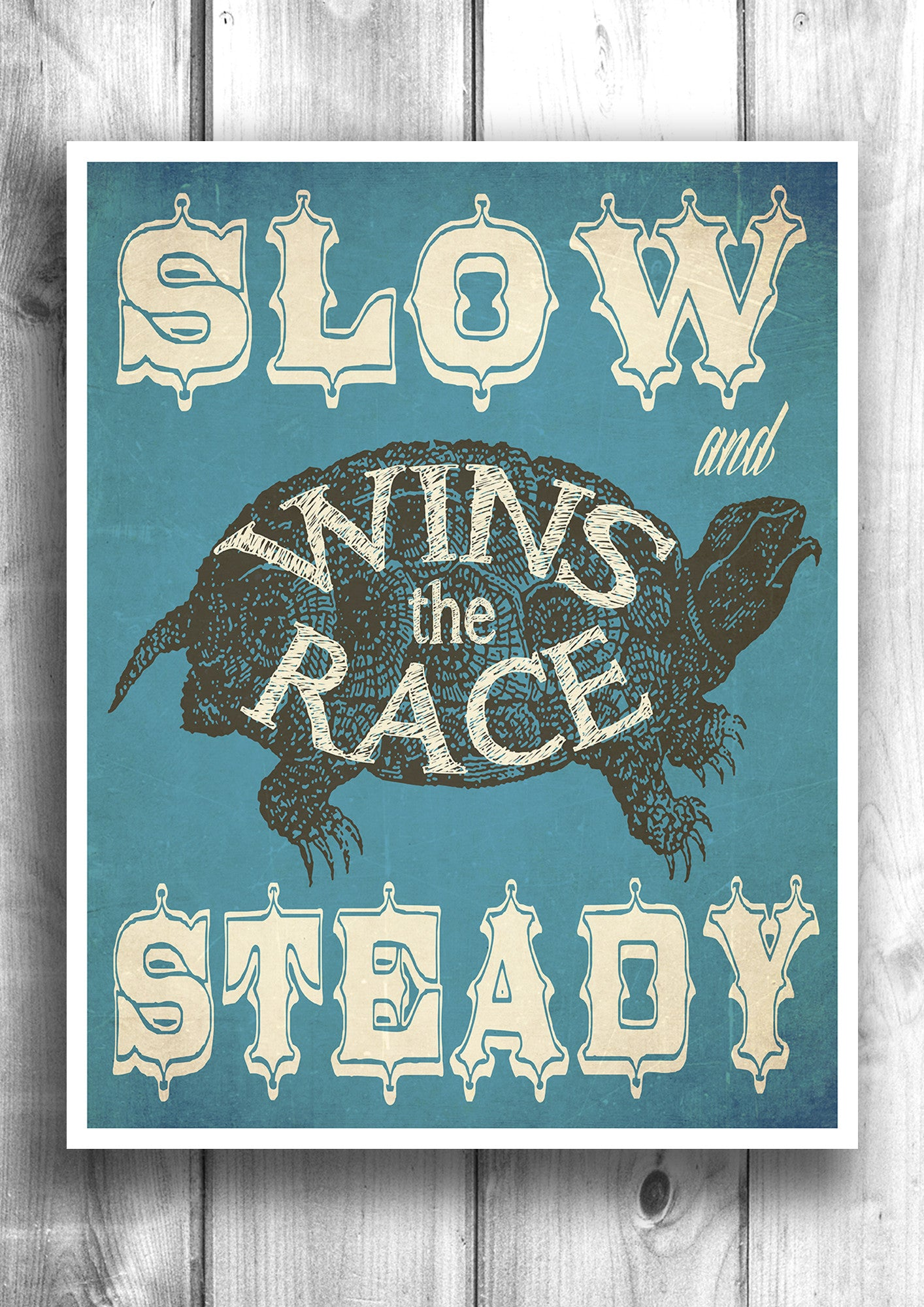 Slow and Steady - Fine art letterpress poster - Typographic print great for the nursery or office.
