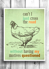 Why did the chicken cross the road? - Fine art letterpress poster - Typographic print