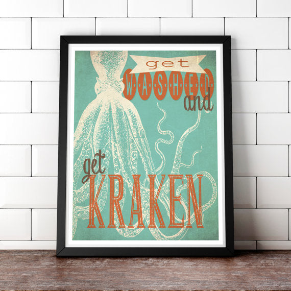 Get Kraken - Fine bathroom art letterpress poster - Get Washed Typographic print