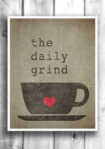 The Daily Grind - Fine art letterpress poster - Coffee Print