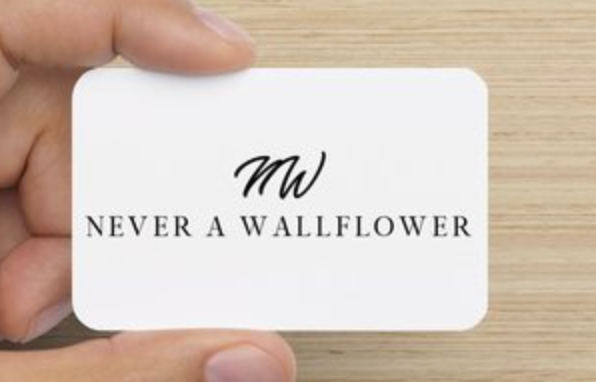 Never A Wallflower Gift Card