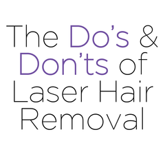 The Do's and Don'ts of Laser Hair Removal | Simplicity Laser