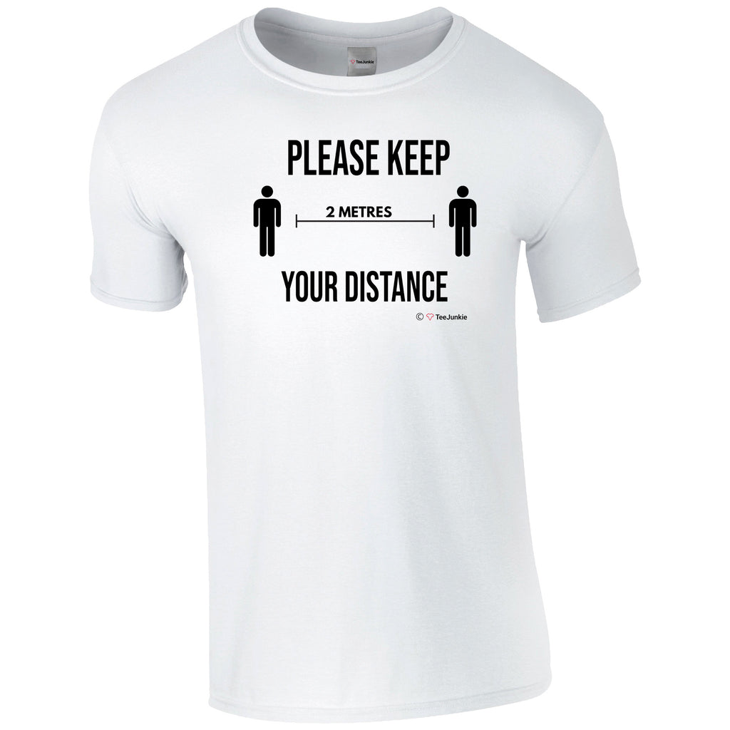 Stay 2m Apart Social Distancing T-Shirt - TeeJunkie - T-Shirts for Good Causes