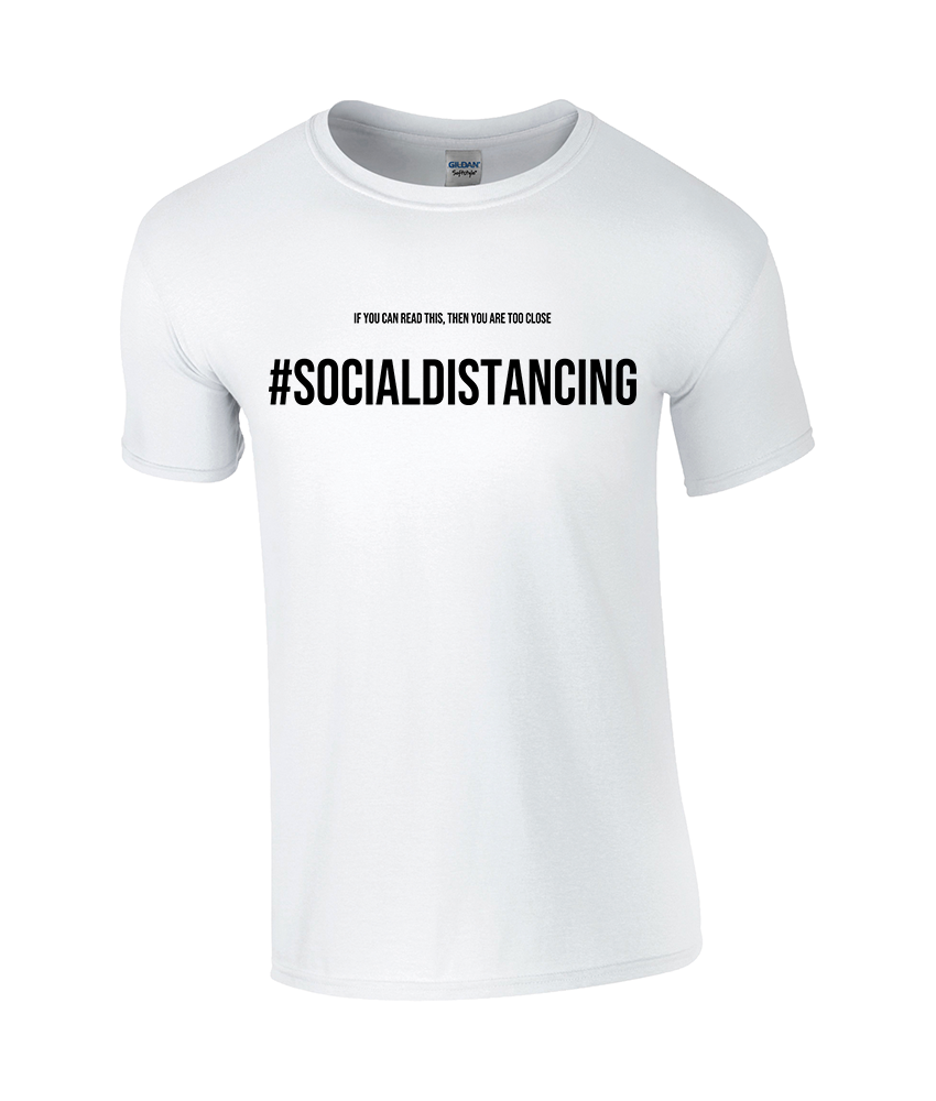 #SocialDistancing Classic White T-Shirt - TeeJunkie - T-Shirts for Good Causes