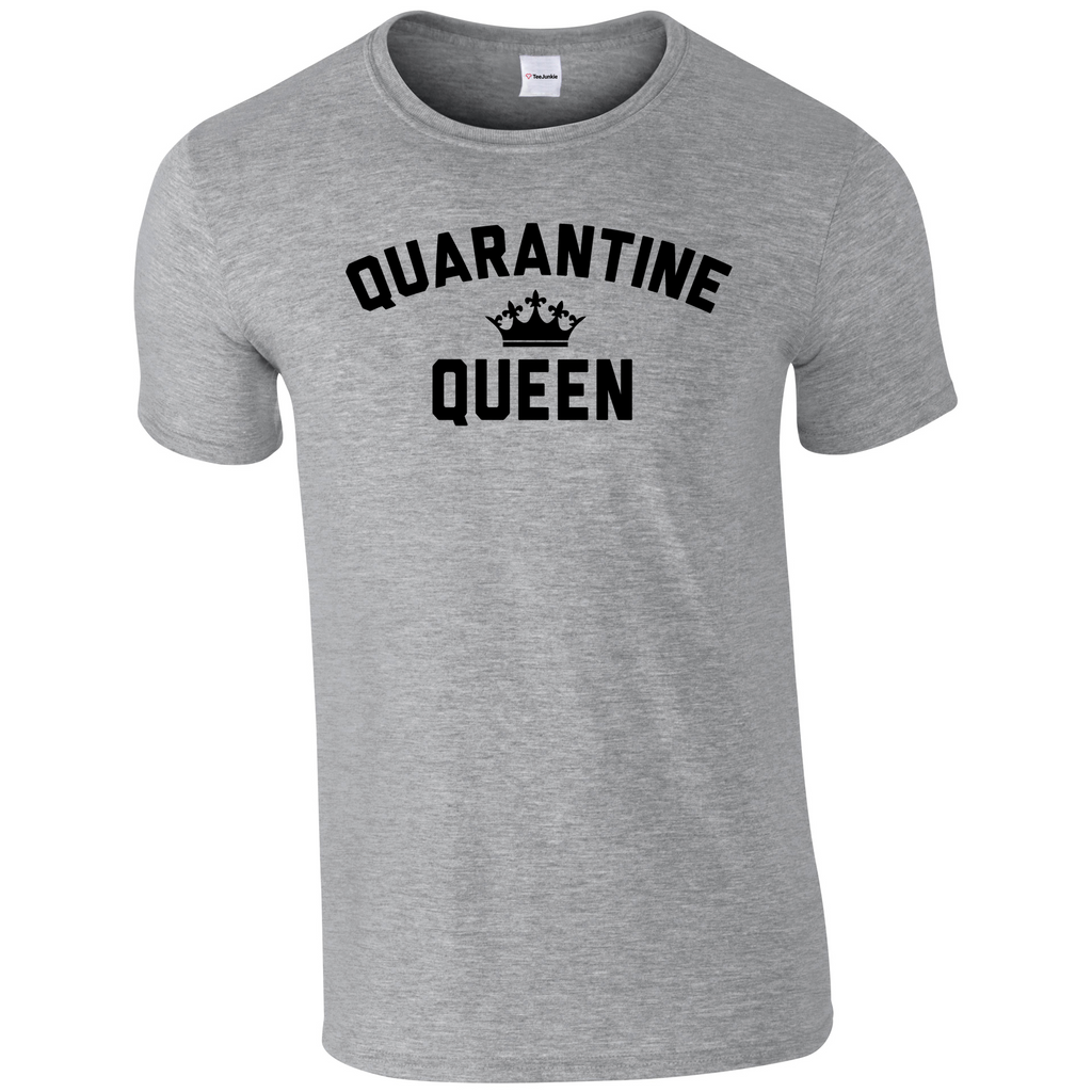 Quarantine Queen Classic T-Shirt - TeeJunkie - T-Shirts for Good Causes