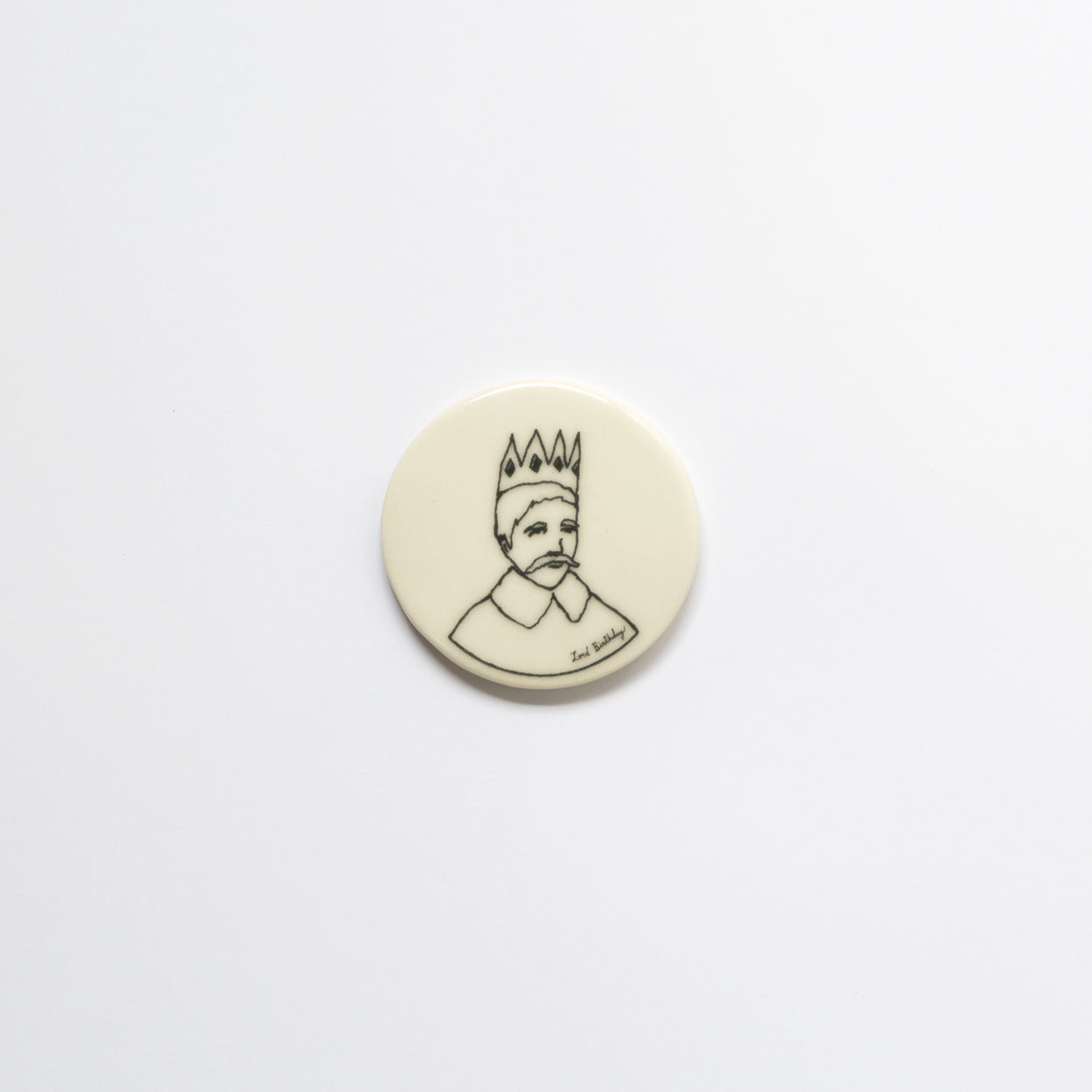 Lord Birthday Circle Magnets