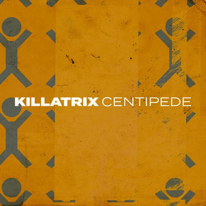 KILLATRIX RELEASE NEW SINGLE CENTIPEDE