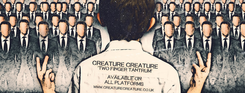 CREATURE CREATURE TWO FINGER TANTRUM DEBUT ALBUM