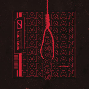 SIDELINES NEW SINGLE HANGMAN