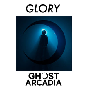 GHOST ARCADIA NEW SINGLE GLORY