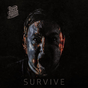 BLEED AGAIN NEW SINGLE SURVIVE