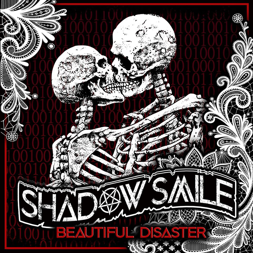 SHADOW SMILE 'BEAUTIFUL DISASTER'