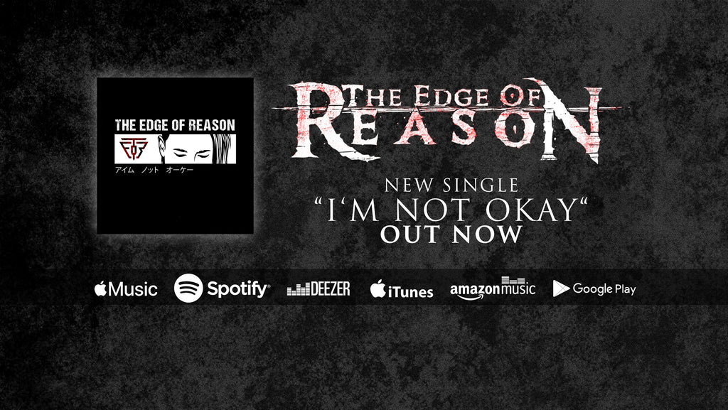 "THE EDGE OF REASON COVERS ""I'M NOT OKAY (I PROMISE)"" BY MY CHEMICAL ROMANCE"