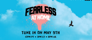 FEARLESS AT HOME FESTIVAL