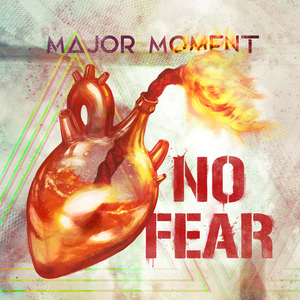 MAJOR MOMENT RELEASE NEW SINGLE NO FEAR