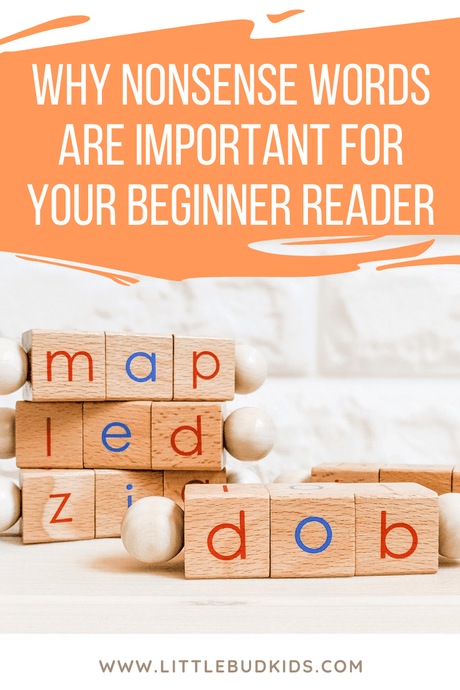 Why Learning Nonsense Words are Important for Beginner Readers