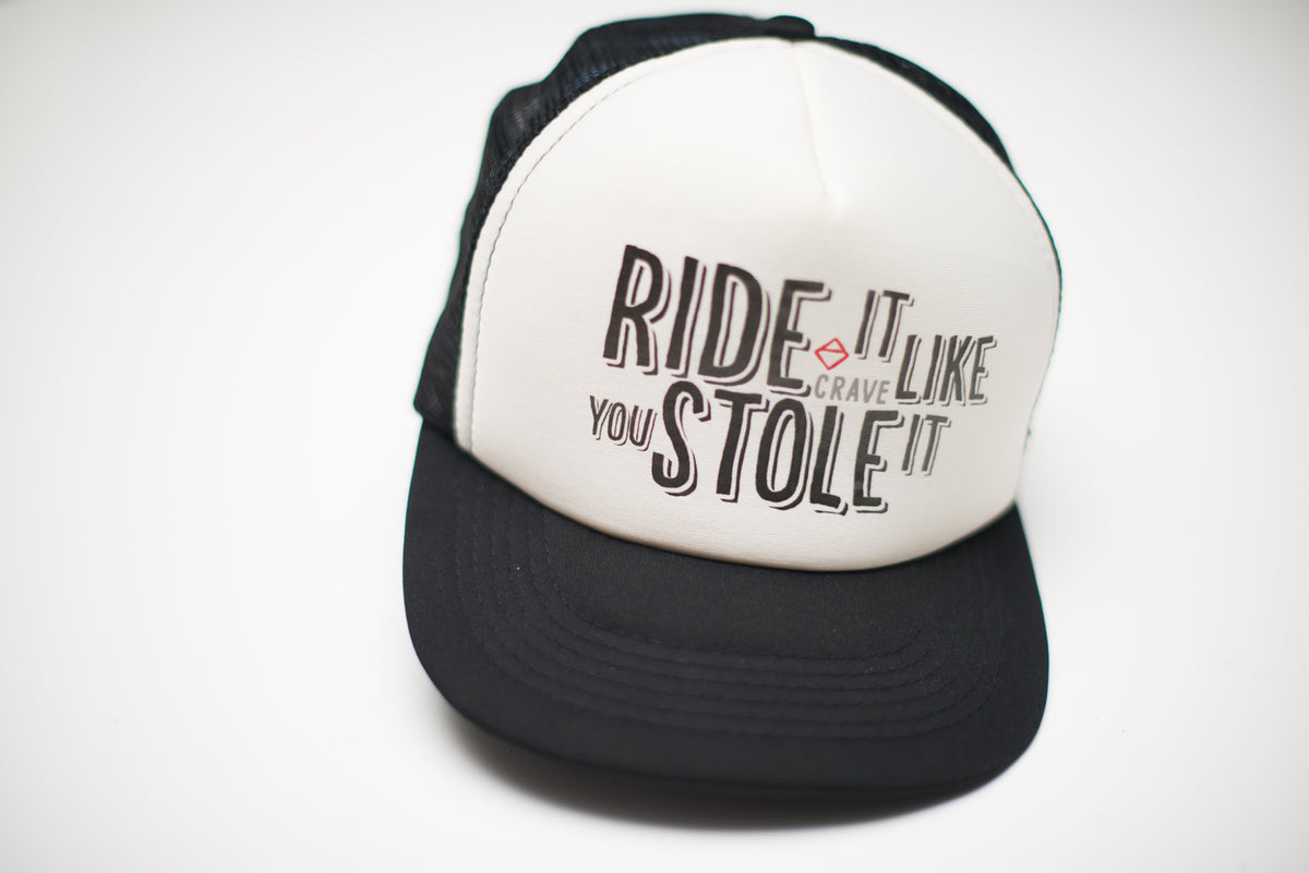 - Ride It Like You Stole It - Crave for Ride Snapback Cap