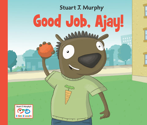 Good Job, Ajay! (emotional Skills / building confidence)