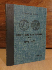 Library of Coins Vol.17 - LIBERTY HEAD HALF DOLLARS Part 1 1892-1903