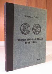 Library of Coins Vol.21 - FRANKLIN HEAD HALF DOLLARS 1948-1963