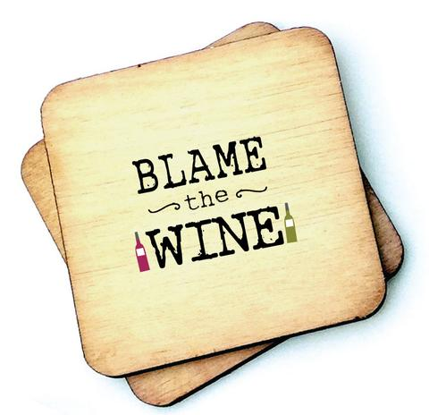 Blame the Wine - Wooden Coasters - Decor Interiors -  House & Home