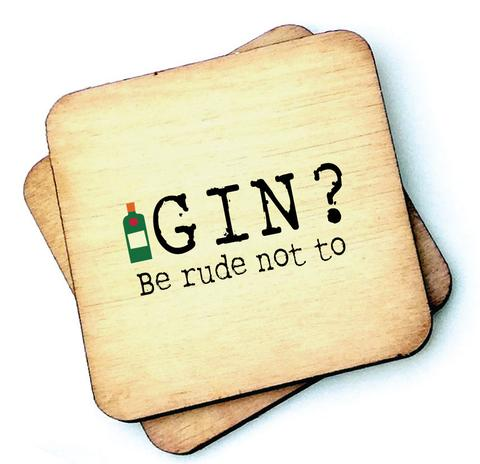 Gin? Be Rude Not To - Wooden Coasters - Decor Interiors -  House & Home