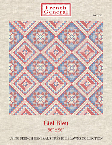 Tres Jolie Ciel Bleu Quilt Pattern Instructions