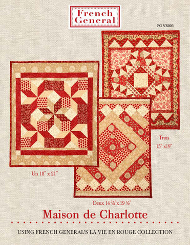 Moda French General La Vie En Rouge CHARLOTTE Quilt Pattern