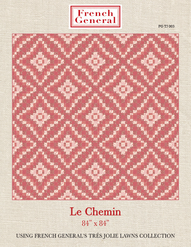 Tres Jolie Le Chemin Quilt Pattern Instructions
