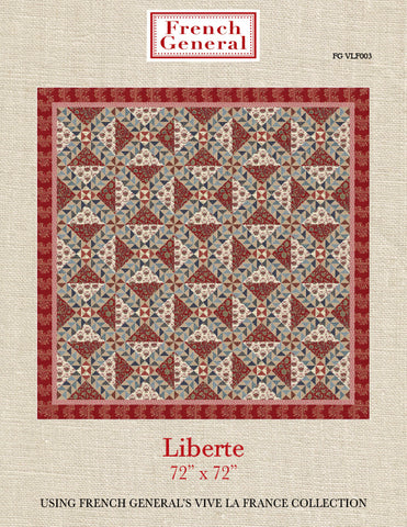 Liberte Quilt Pattern  -  Vive La France Collection