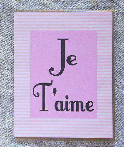 Greeting Card - Je T'aime