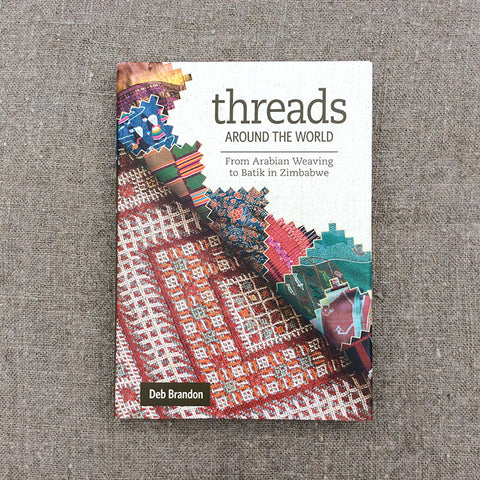 Threads Around The World by Deb Brandon
