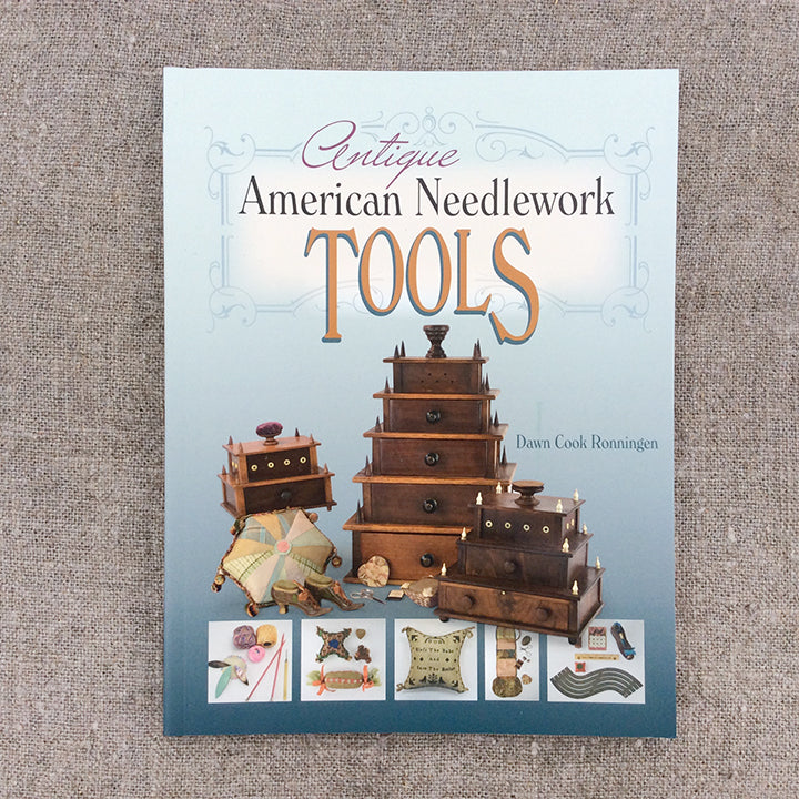 Antique American Needlework Tools by Dawn Cook Ronningen