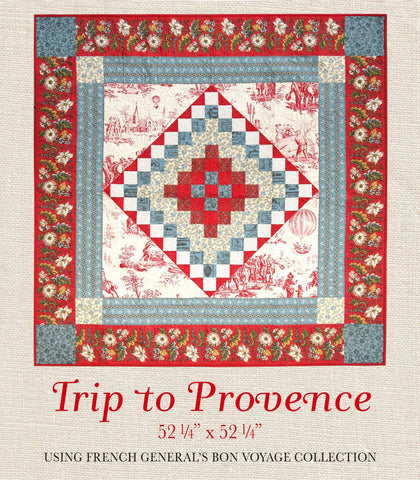 Bon Voyage - Trip to Provence Quilt Pattern