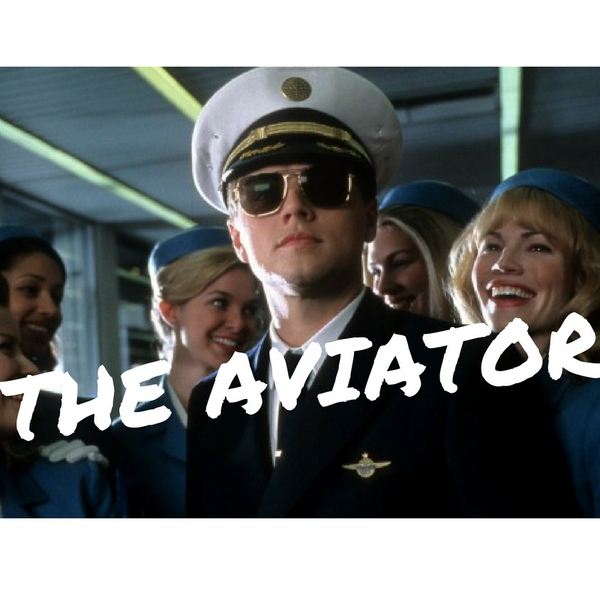 The Aviator: Yes, you can.