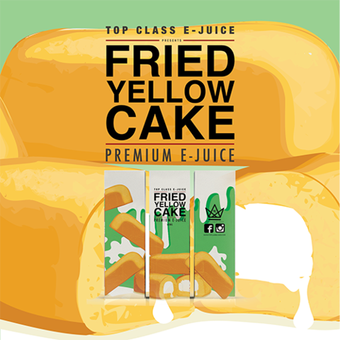 TOP CLASS EJUICE - FRIED YELLOW CAKE PROMO