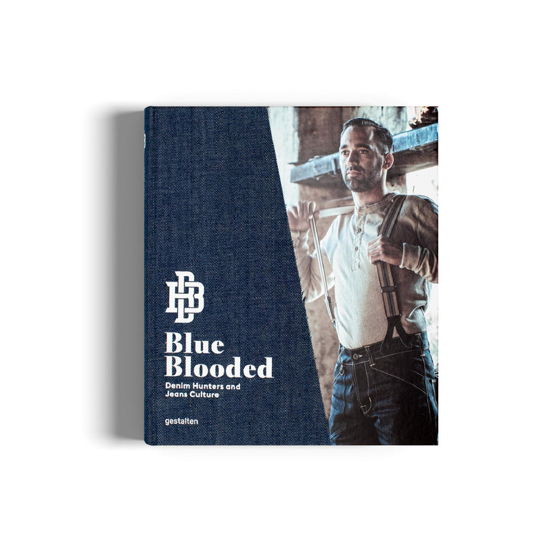 Blue Blooded Fashion Book on Denim edited by Gestalten