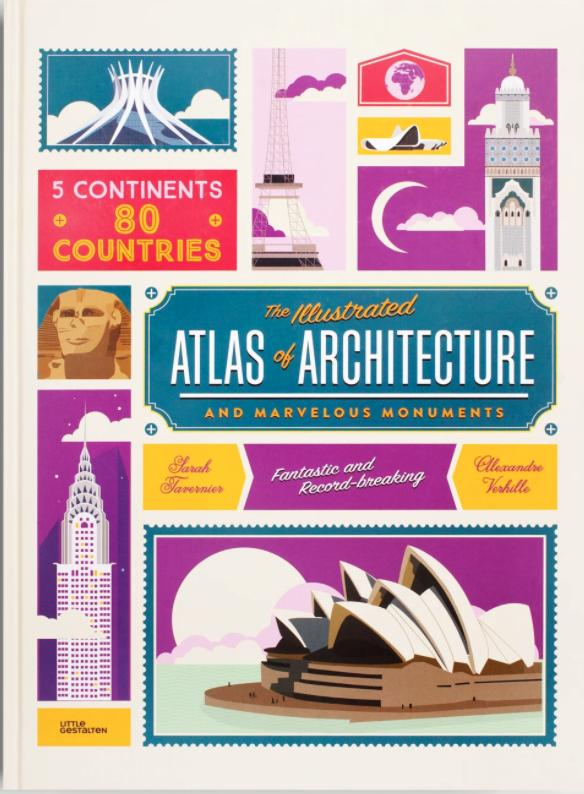 The Illustrated Atlas of Architecture edited by Gestalten