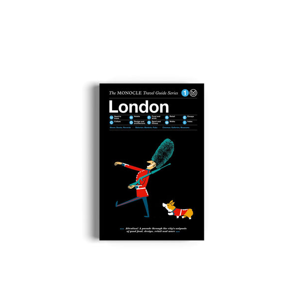 The Monocle Travel Guide to London