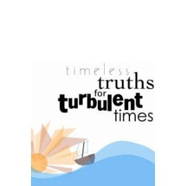 Timeless Truths for Turbulent Times (Printable tracts on CD)