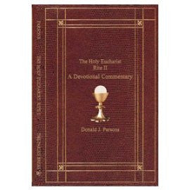 The Holy Eucharist Rite II A Devotional Commentary